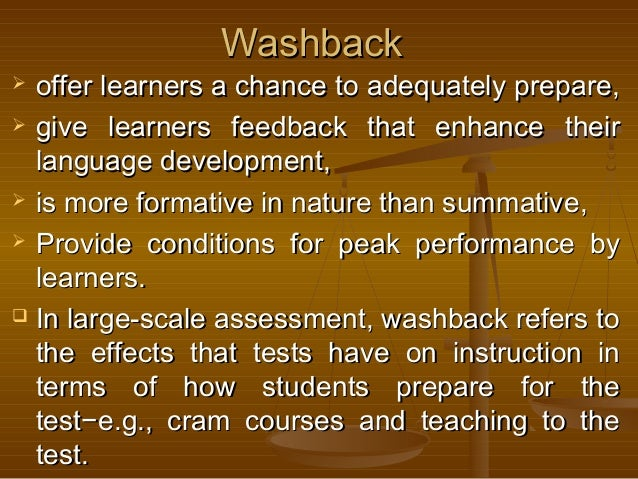 WashbackWashback  offer learners a chance to adequately prepare,offer learners a chance to adequately prepare,  give lea...