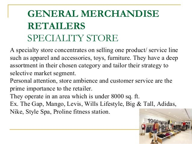 specialty stores advantages and disadvantages