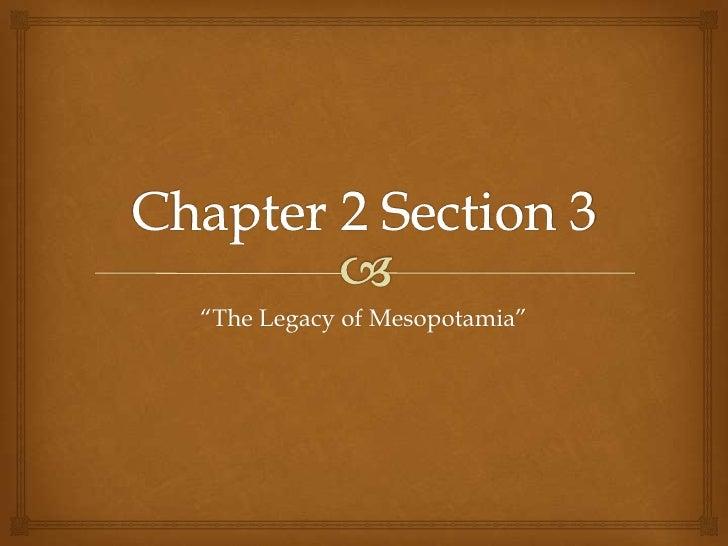"""""""The Legacy of Mesopotamia"""""""