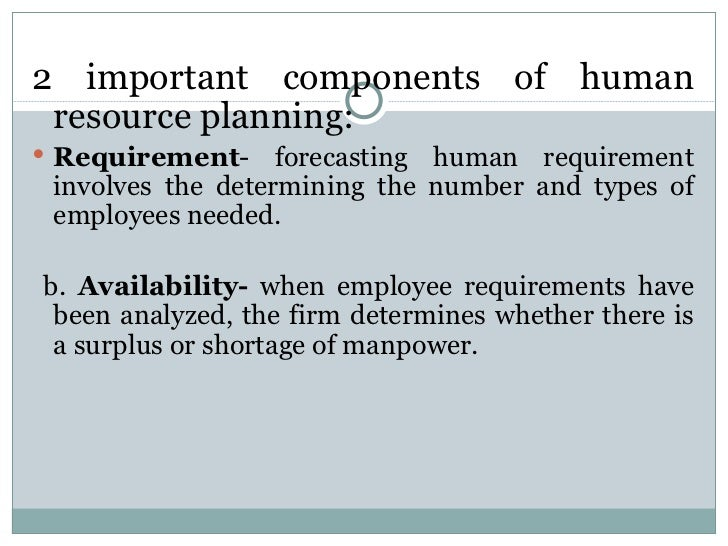 chapter strategic human resource planning 4 <ul><li>2 important components of human resource planning