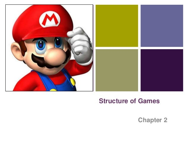 + Structure of Games Chapter 2