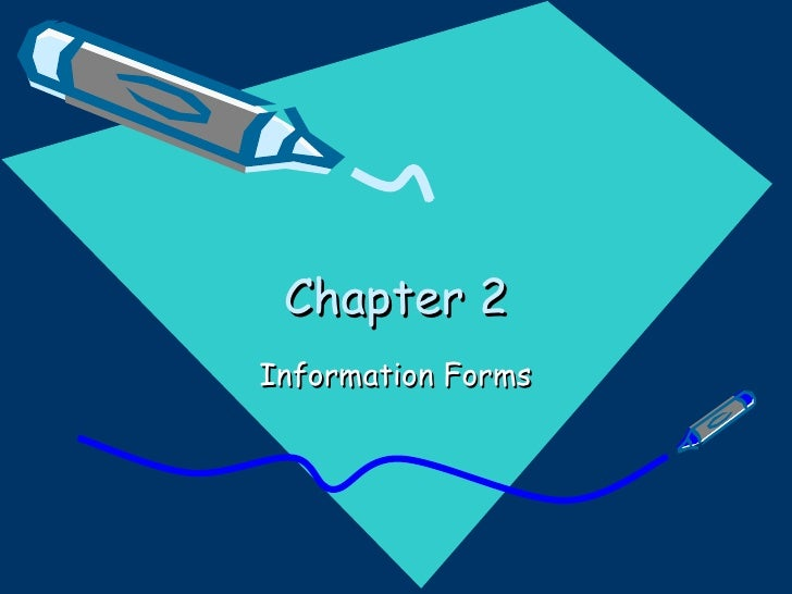 Chapter 2 Information Forms