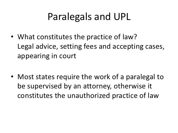unauthorized practice of law polly paralegal Reporting and preventing the unauthorized practice of law reporting and preventing the unauthorized practice practice of law q: may a paralegal.