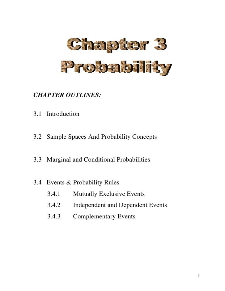 Chapter Outlines:<br />Introduction<br />Sample Spaces And Probability Concepts<br />Marginal and Conditional Probabilitie...