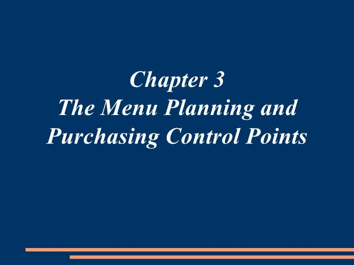 Chapter 3 The Menu Planning and Purchasing Control Points