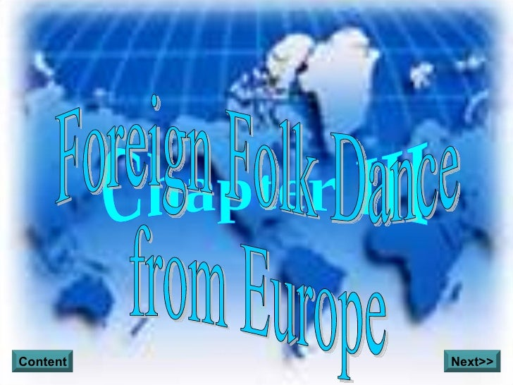 Chapter III Foreign Folk Dance from Europe Content Next>>