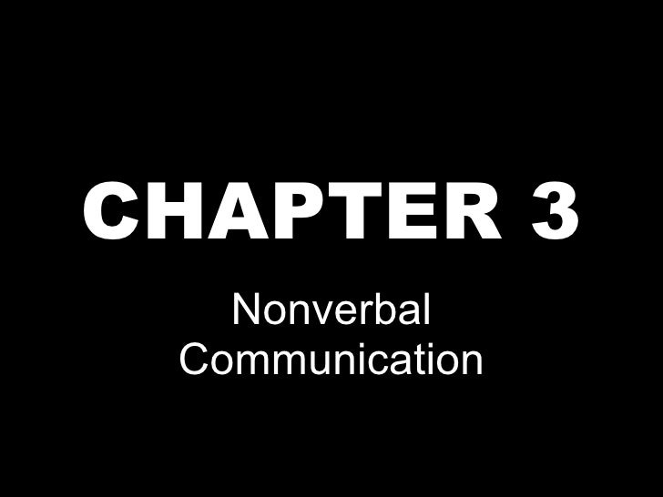 CHAPTER 3 Nonverbal Communication