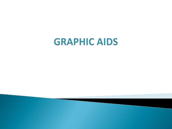 Graphic aids are visual aids that oftenaccompany        reports   or other  printedinformation. Research has established t...
