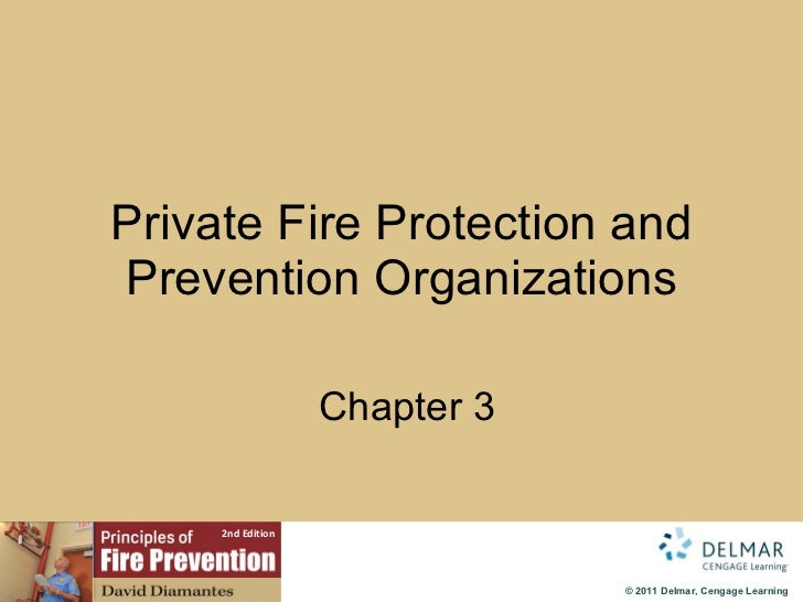 Private Fire Protection and Prevention Organizations   Chapter 3