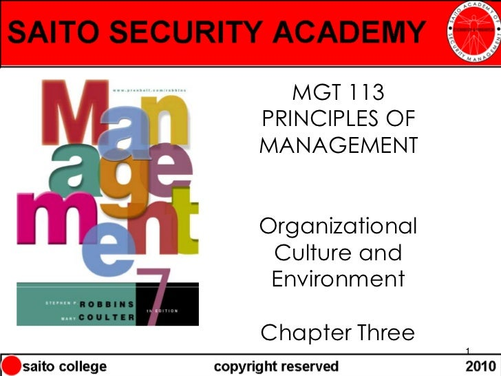 MGT 113PRINCIPLES OFMANAGEMENTOrganizational Culture and EnvironmentChapter Three                 1