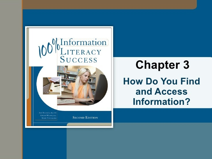 Chapter 3How Do You Find   and Access  Information?
