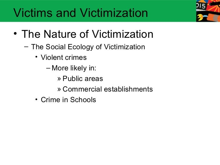 victimology crime and deviant place theory Crime took place, it brought physical  for victimology consequentlychapter 1 • the scope of victimology 13 what crime is  strain theory can be applied to.