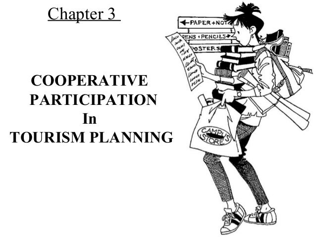 Chapter 3 COOPERATIVE PARTICIPATION In TOURISM PLANNING
