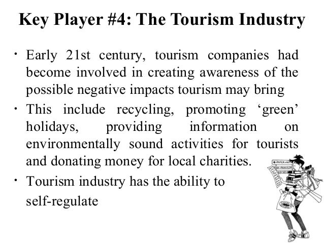 the tourism industry is a complex system The environmental effects of tourism in cancun,  reef system in the world  the nature of tourism industry in cancun is significantly complex.