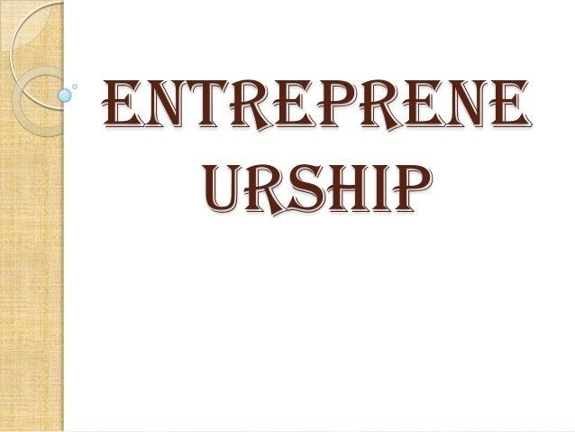 Entreprene urship
