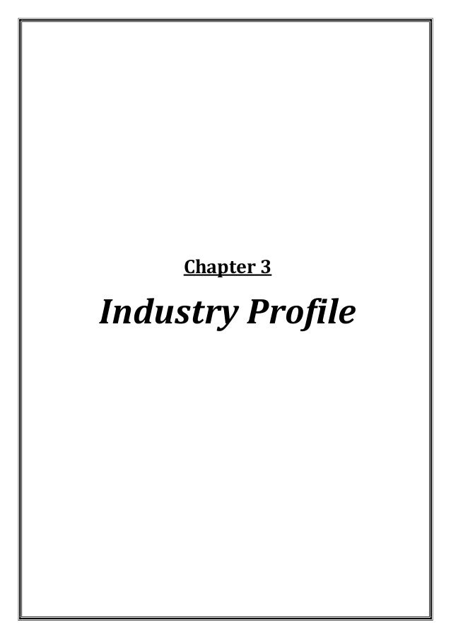 Chapter 3  Industry Profile