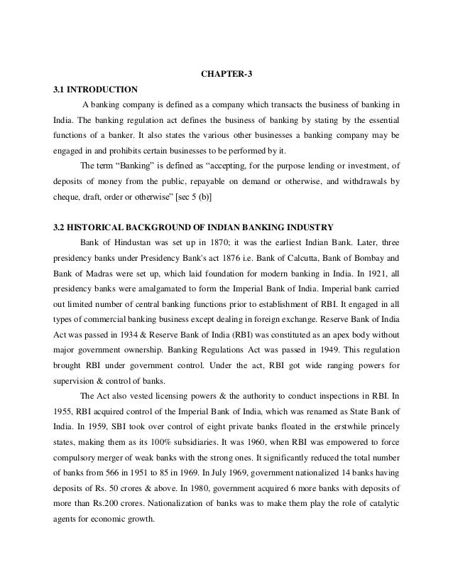 CHAPTER-3 3.1 INTRODUCTION A banking company is defined as a company which transacts the business of banking in India. The...