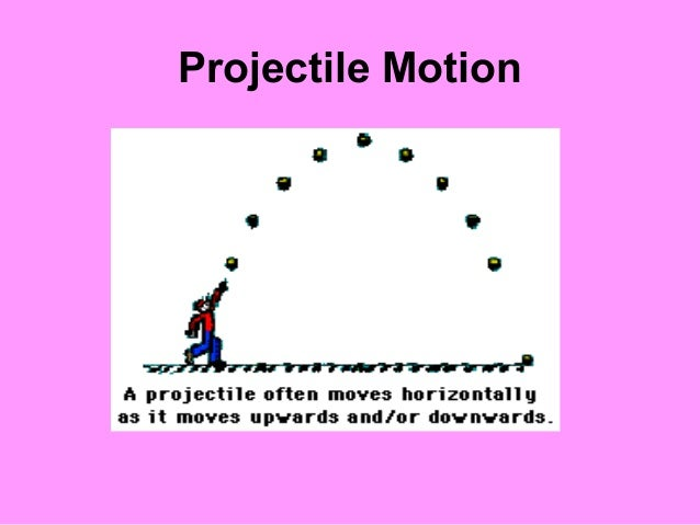 classical mechanics and projectile moves Classical mechanics and projectile moves  topics: projectile  a projectile moves both horizontally and vertically, which creates a parabolic flight path in vertical projectile motion there is a constant velocity since there are no forces in the horizontal direction.