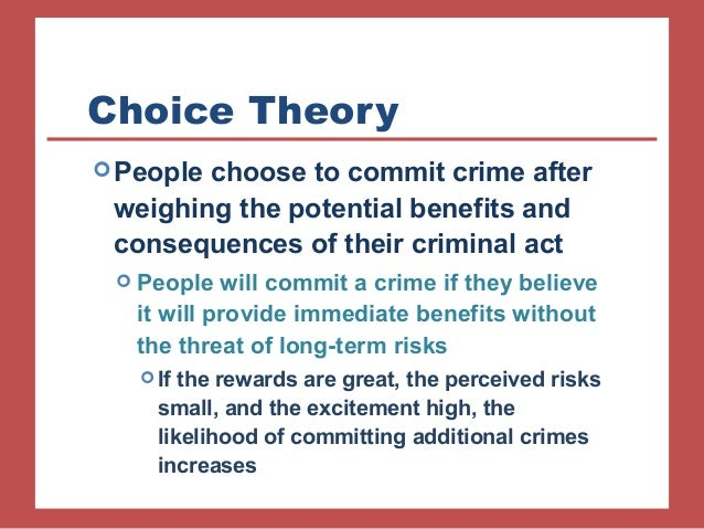 criminal acts choice theories