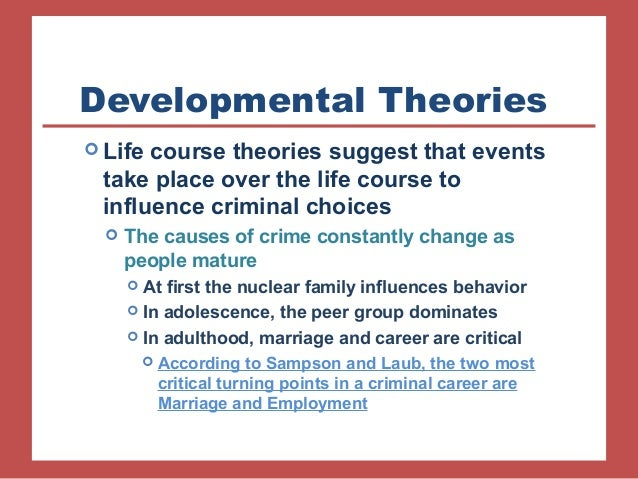 the life course theory Life course theory is a theory developed in the 1960's to look at the lives of individuals from birth through to adulthood, middle age and beyond.
