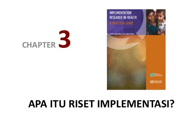APA ITU RISET IMPLEMENTASI? CHAPTER 3