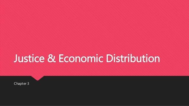 Justice & Economic Distribution Chapter 3