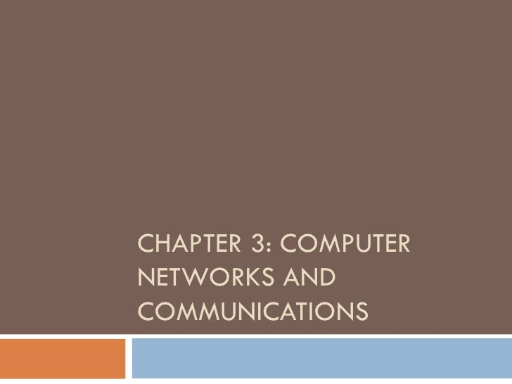 CHAPTER 3: COMPUTERNETWORKS ANDCOMMUNICATIONS