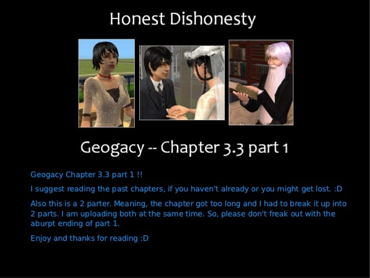 Geogacy Chapter 3.3 part 1 !! I suggest reading the past chapters, if you haven't already or you might get lost. :D Also t...