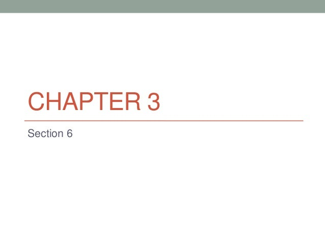 CHAPTER 3Section 6