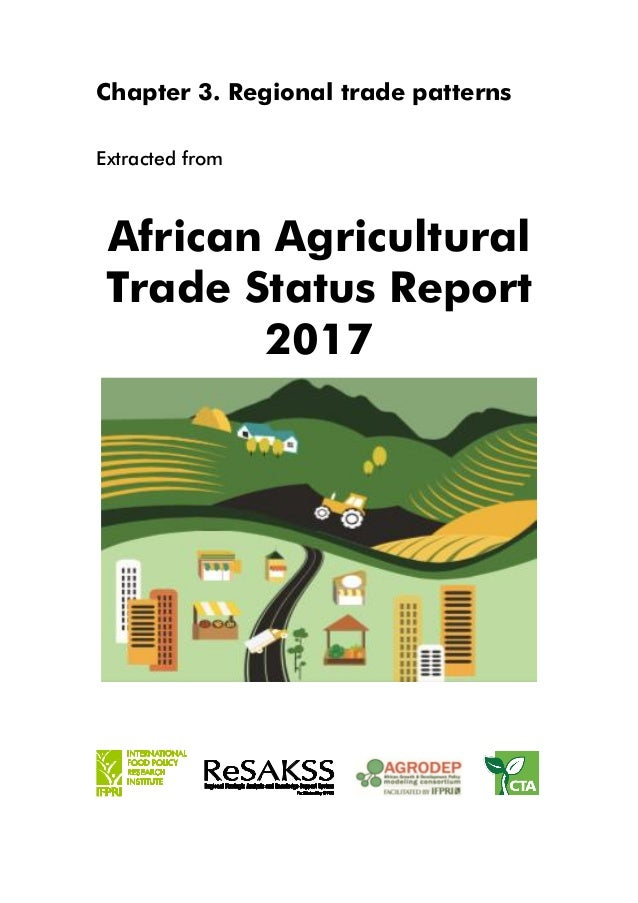 Chapter 3. Regional trade patterns Extracted from African Agricultural Trade Status Report 2017