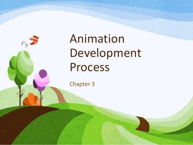 AnimationDevelopmentProcessChapter 3