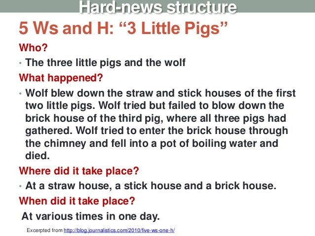 """5 Ws and H: """"3 Little Pigs"""" Who? • The three little pigs and the wolf What happened? • Wolf blew down the straw and stick ..."""