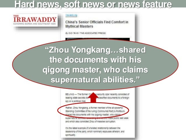 """Hard news, soft news or news feature """"Zhou Yongkang…shared the documents with his qigong master, who claims supernatural a..."""