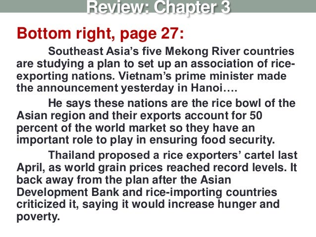 Bottom right, page 27: Southeast Asia's five Mekong River countries are studying a plan to set up an association of rice- ...