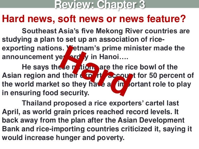 Hard news, soft news or news feature? Southeast Asia's five Mekong River countries are studying a plan to set up an associ...