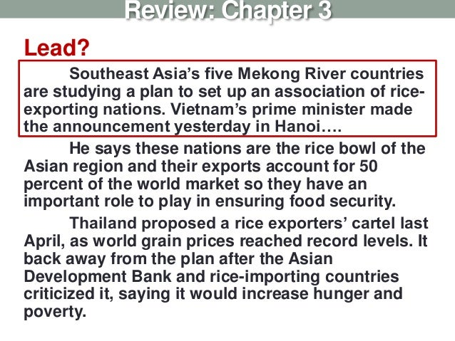 Lead? Southeast Asia's five Mekong River countries are studying a plan to set up an association of rice- exporting nations...