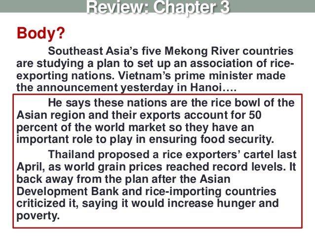 Body? Southeast Asia's five Mekong River countries are studying a plan to set up an association of rice- exporting nations...