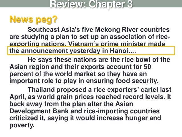 News peg? Southeast Asia's five Mekong River countries are studying a plan to set up an association of rice- exporting nat...