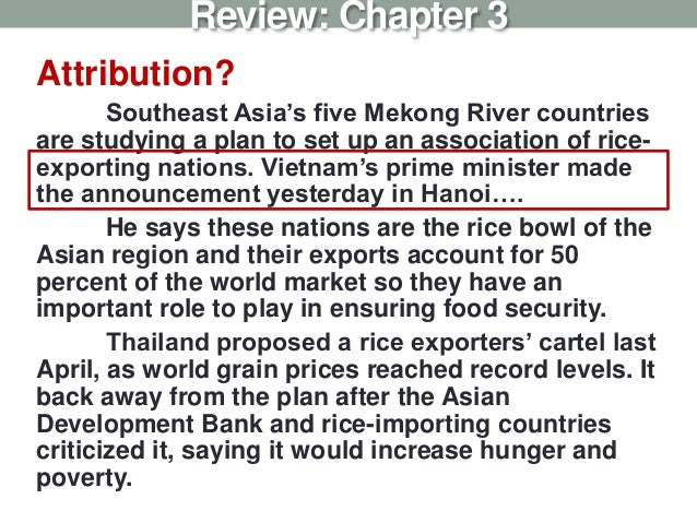 Attribution? Southeast Asia's five Mekong River countries are studying a plan to set up an association of rice- exporting ...
