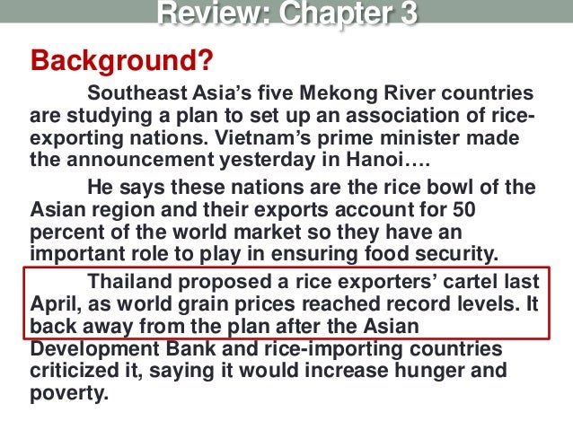 Background? Southeast Asia's five Mekong River countries are studying a plan to set up an association of rice- exporting n...