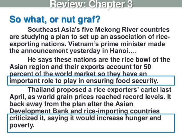 So what, or nut graf? Southeast Asia's five Mekong River countries are studying a plan to set up an association of rice- e...