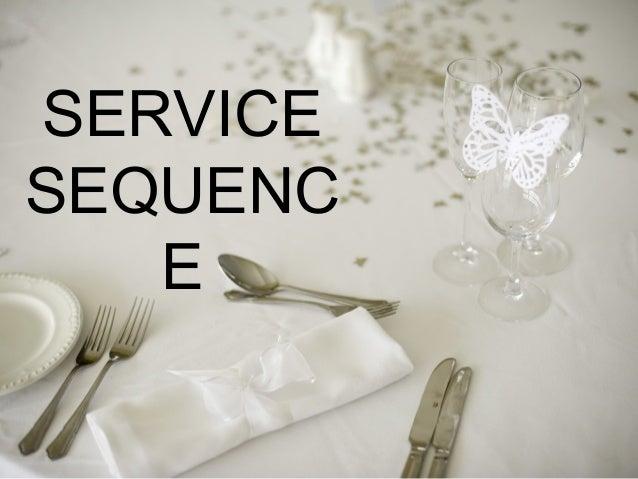 SERVICE SEQUENC E