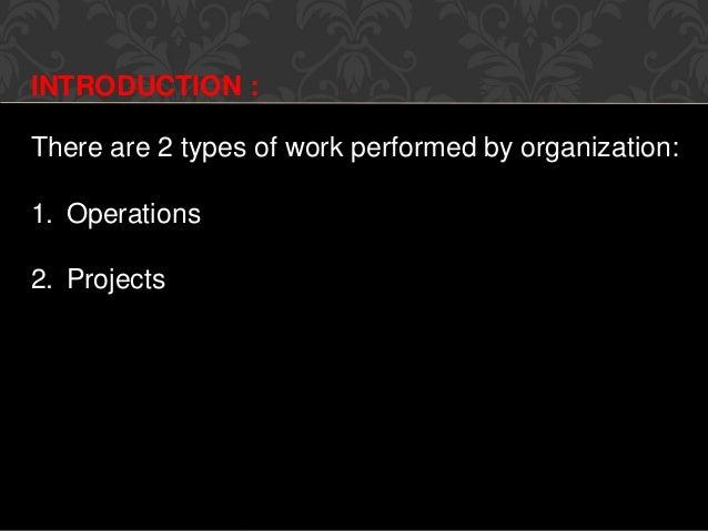 Project Management- introduction Slide 3
