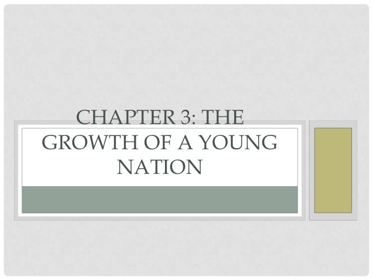 CHAPTER 3: THEGROWTHI C A E X ANYOUNG    AMER          OF P A D S I N T H E     NATIONY     FIRST HALF OF THE 19          ...