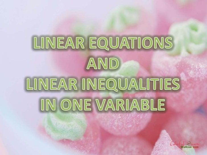 Open SentencesUnderstanding Linear Equations in One Variable   Solving Linear Equations in One Variable      Applying Equa...