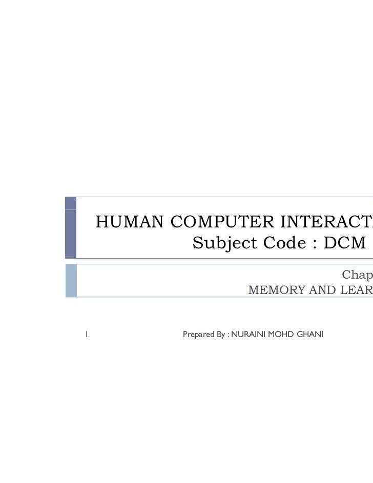 HUMAN COMPUTER INTERACTION            Subject Code : DCM 214                                     Chapter 3:               ...