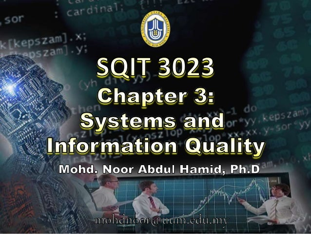 Information & Information Quality Introduction to Systems DSS as an IS Information Systems (IS) Chapter 3