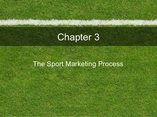 Chapter 3The Sport Marketing Process