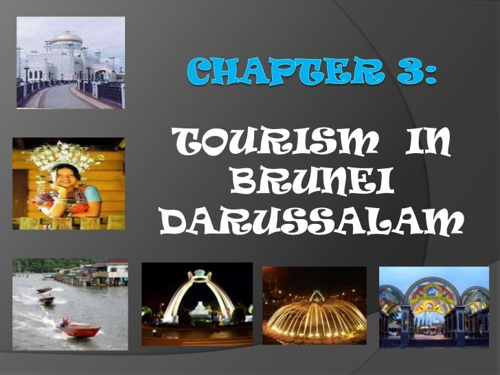 TOURISM IN  BRUNEIDARUSSALAM