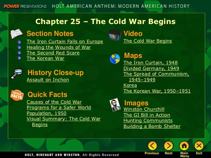 Chapter 25 – The Cold War BeginsSection Notes                      VideoThe Iron Curtain Falls on Europe   The Cold War Be...